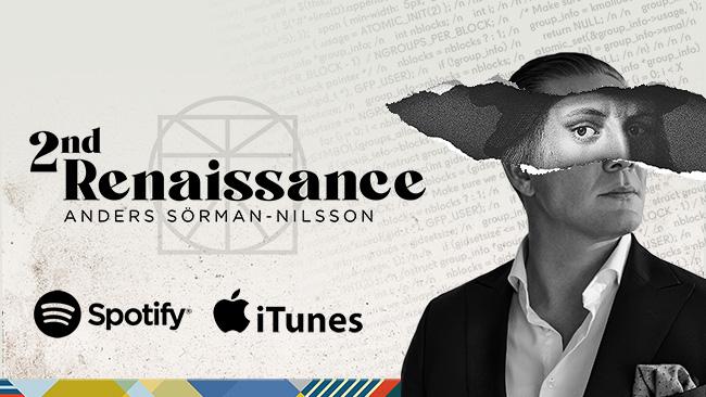 2nd Renaissance Podcast with Futurist Anders Sörman-Nilsson