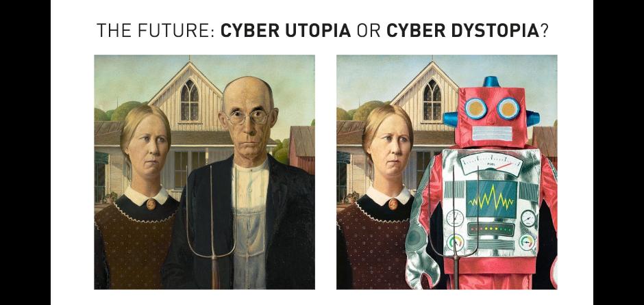 ASN_Cyber Utopia or Cyper Dystopia
